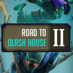 Road to QLASH House II