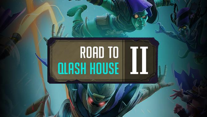 Road to QLASH House II